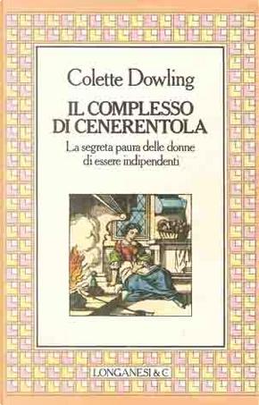 Il complesso di Cenerentola by Colette Dowling