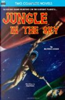 Jungle in the Sky and Recalled to Life by Milton Lesser