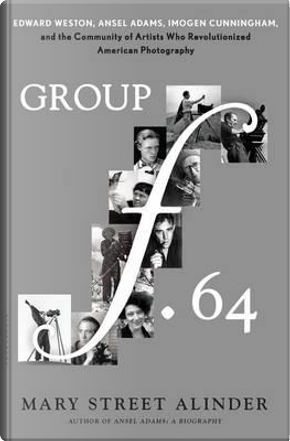 Group f.64 by Mary Street Alinder