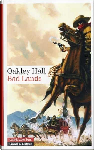 Bad lands by Oakley Hall