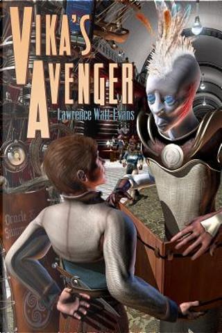 Vika's Avenger by Lawrence Watt-Evans