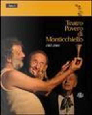 Teatro povero di Monticchiello 1967-2004. Atto I by Richard Andrews