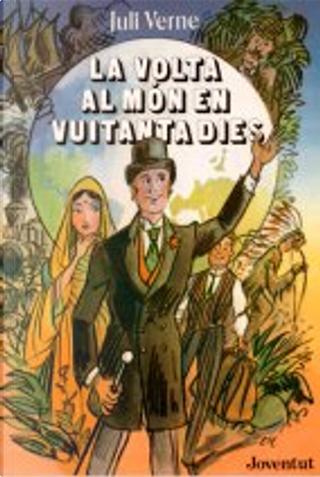 La volta al món en vuitanta dies by Jules Verne