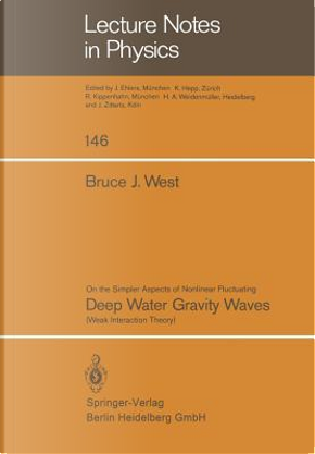 On the Simpler Aspect of Nonlinear Fluctuating Deep Water Gravity Waves by B. J. West