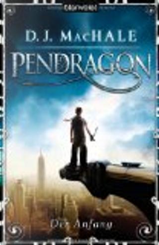 Pendragon by D. J. MacHale