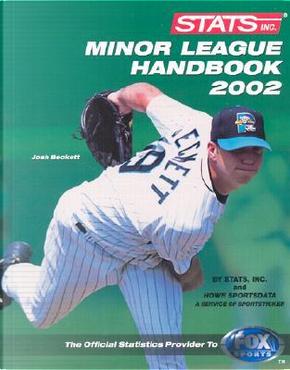 Stats Minor League Handbook 2002 by Inc. Stats