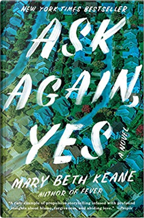 Ask Again, Yes by Mary Beth Kane