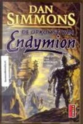 De Opkomst van Endymion by Dan Simmons