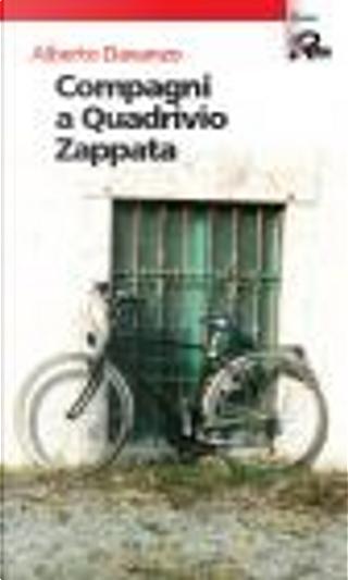 """""""Compagni a quadrivio Zappata"""" by alberto davanzo"""
