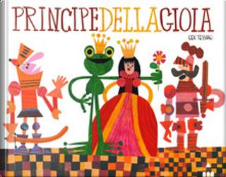 Principe della gioia by Gek Tessaro