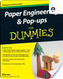 Paper Engineering and Pop-ups For Dummies by Rob Ives