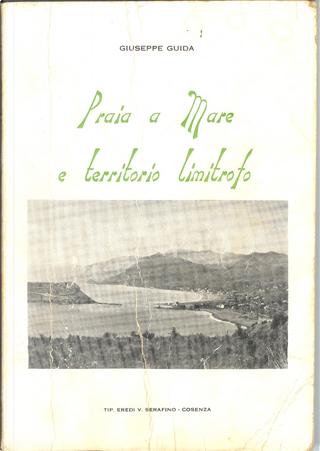 Praia a Mare e territorio limitrofo by Giuseppe Guida