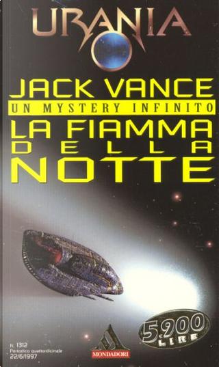 La fiamma della notte by Jack Vance