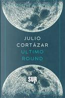 Ultimo round by Julio Cortazar
