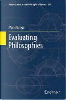 Evaluating Philosophies by Mario Bunge
