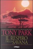 Il respiro della savana by Park Tony