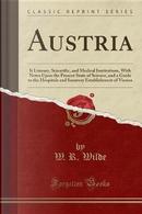 Austria by W. R. Wilde