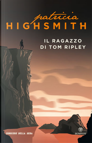 Il ragazzo di Tom Ripley by Patricia Highsmith
