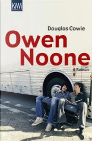 Owen Noone. by Klaus Timmermann, Ulrike Wasel, Douglas Cowie