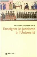 Enseigner le judaïsme à l'université by Armand Abécassis