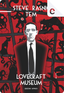 Lovecraft Museum by Steve Rasnic Tem