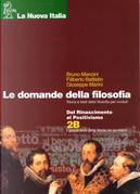 Le domande della filosofia. Vol. 3. Tomi A-B. Per le Scuole superiori by Bruno Mancini, Filiberto Battistin, Giuseppe Marini