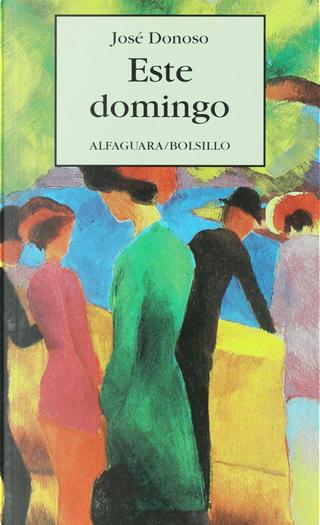 Este domingo by Jose Donoso