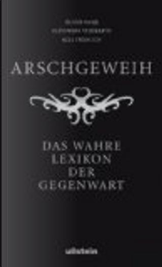 Arschgeweih by Oliver Kuhn, Alexandra Reinwarth, Axel Fröhlich