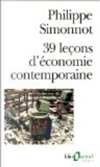 39 leçons d'économie contemporaine by Philippe Simonnot