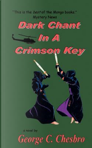 Dark Chant in a Crimson Key by George C. Chesbro