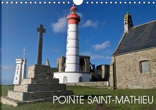 Pointe Saint Mathieu Calendrier Mural 2016 Din A4 Horizontal by Rollier J