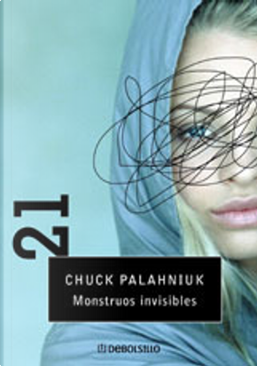 Monstruos Invisibles by Chuck Palahniuk