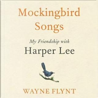Mockingbird Songs by Wayne Flynt