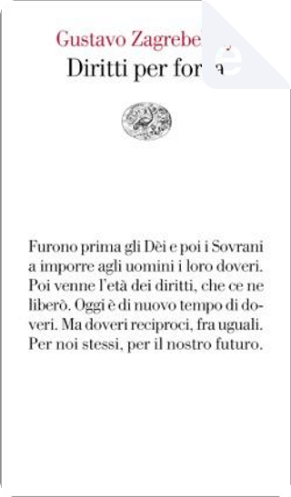 Diritti per forza by Gustavo Zagrebelsky
