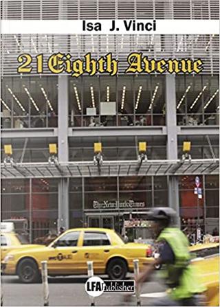 21 Eighth Avenue by Isa J. Vinci