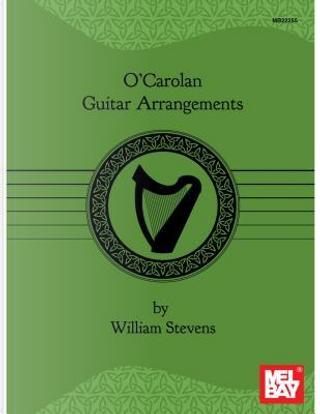 O'carolan Guitar Arrangements by William Stevens