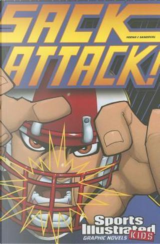 Sack Attack! by Blake A. Hoena