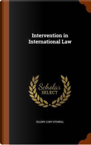 Intervention in International Law by Ellery Cory Stowell
