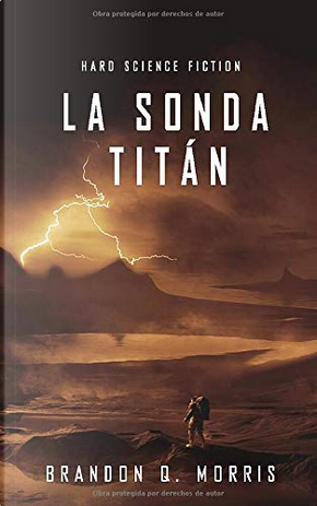 La sonda Titán by Brandon Q. Morris