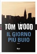 Il giorno più buio by Tom Wood