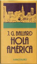 Hola América by J. G. Ballard