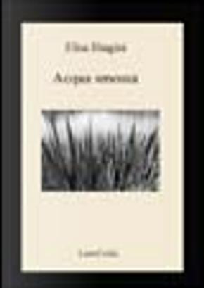 Acqua smossa by Elisa Biagini