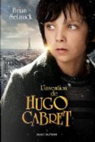 L'invention de Hugo Cabret by Brian Selznick