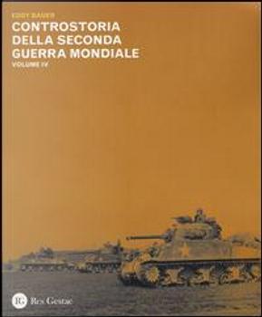 Controstoria della seconda guerra mondiale by Eddy Bauer