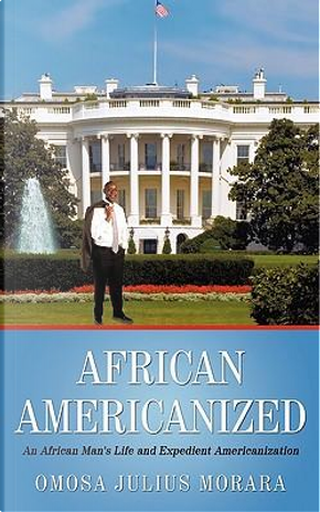 African Americanized by Julius Omosa