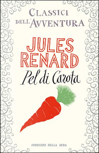 Pel di Carota by Jules Renard