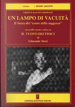 Un lampo di vacuità by Edmondo Turci (Thubten Rinchen), Ghesce Rabten Rimpoce