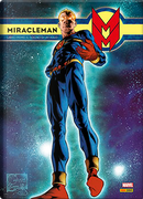 Miracleman vol. 1 by Alan Moore, Mick Anglo