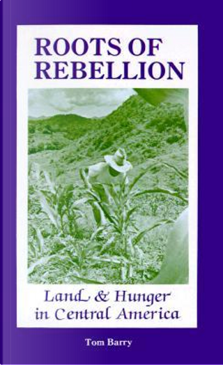 Roots of Rebellion by Tom Barry