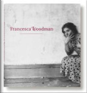 Francesca Woodman by Francesca Woodman